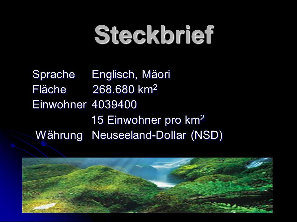 Steckbrief Sprache Englisch, Mäori Fläche 268.680 km2