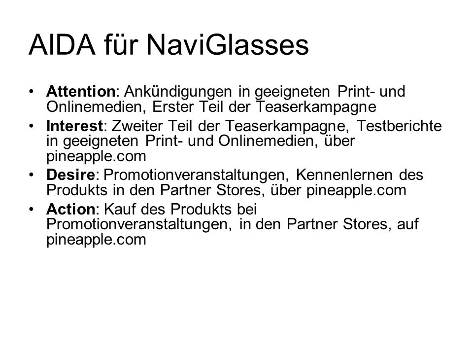 AIDA für NaviGlasses Attention: Ankündigungen in geeigneten Print- und Onlinemedien, Erster Teil der Teaserkampagne.