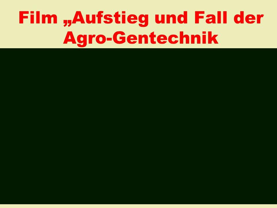 """Film """"Aufstieg und Fall der Agro-Gentechnik am Beispiel von Mecklenburg-Vorpommern"""
