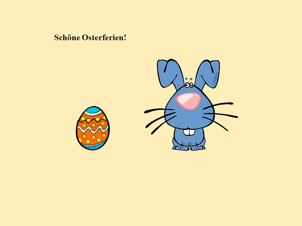 Schöne Osterferien!