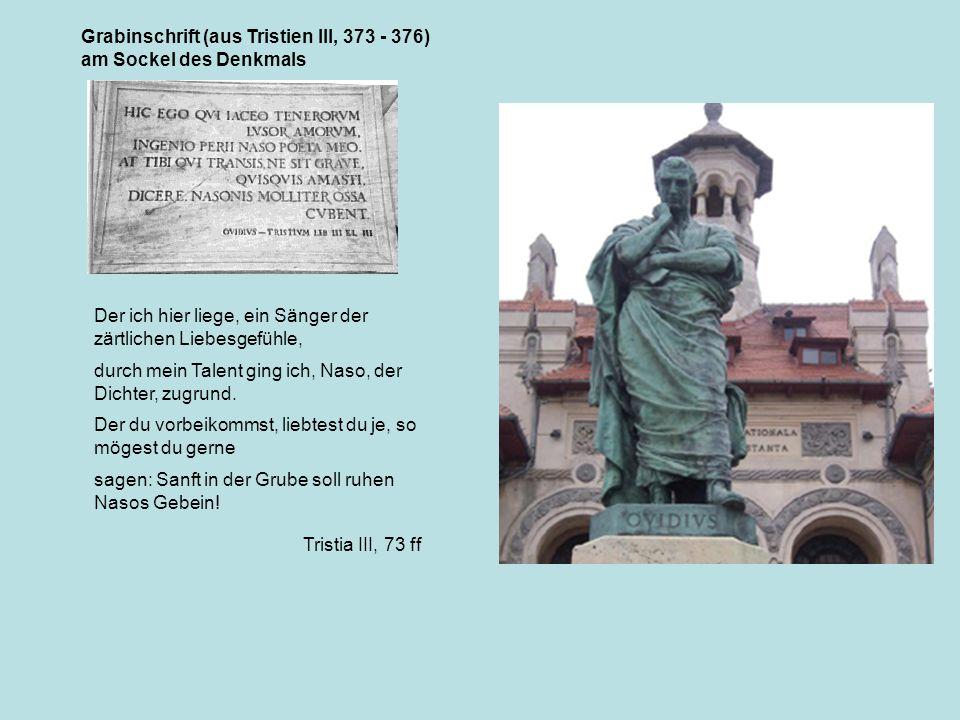 Grabinschrift (aus Tristien III, 373 - 376)