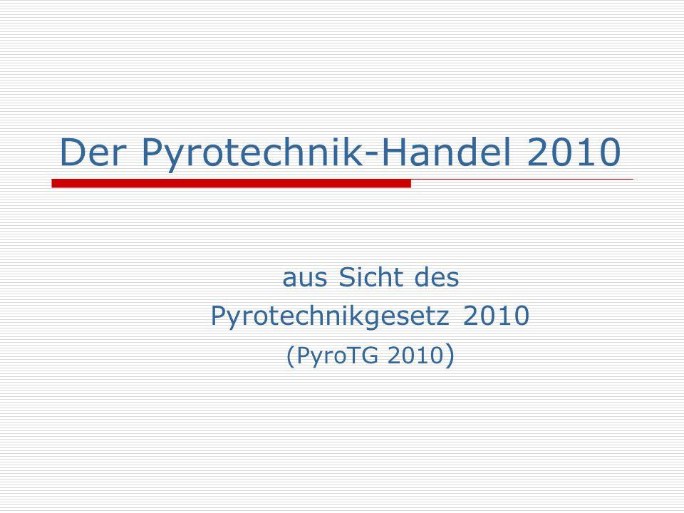 Der Pyrotechnik-Handel 2010