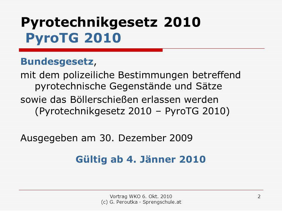 Pyrotechnikgesetz 2010 PyroTG 2010