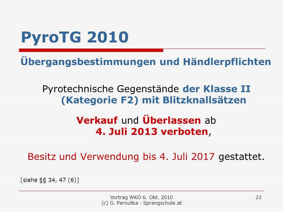 PyroTG 2010 Übergangsbestimmungen und Händlerpflichten