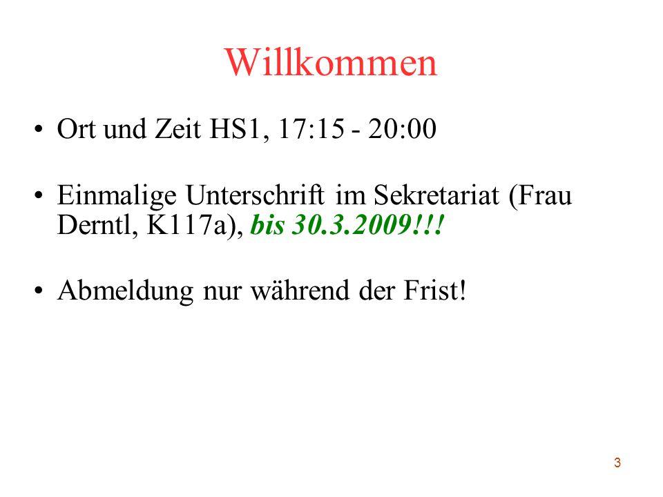 Willkommen Ort und Zeit HS1, 17:15 - 20:00