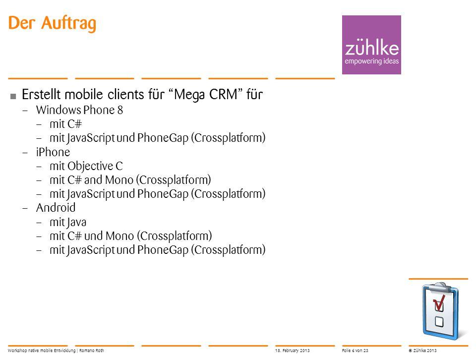 Der Auftrag Erstellt mobile clients für Mega CRM für Windows Phone 8