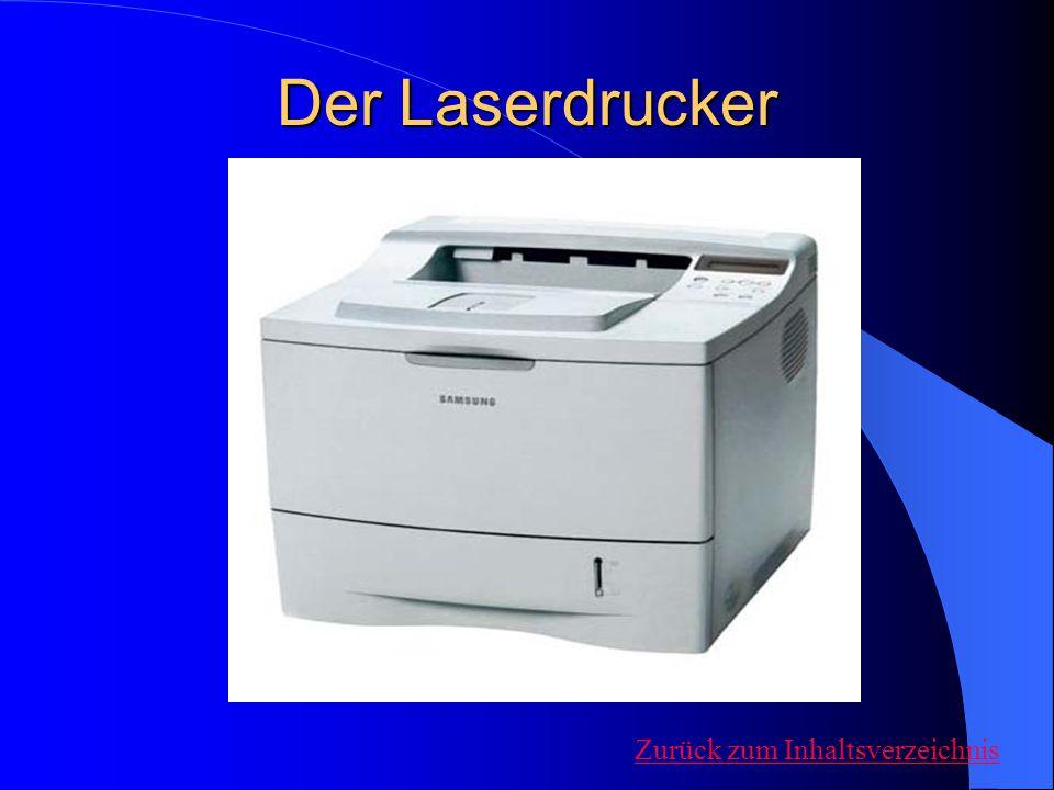 Der Laserdrucker Zurück zum Inhaltsverzeichnis