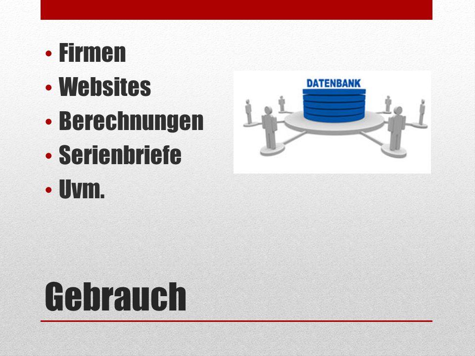 Firmen Websites Berechnungen Serienbriefe Uvm. Gebrauch
