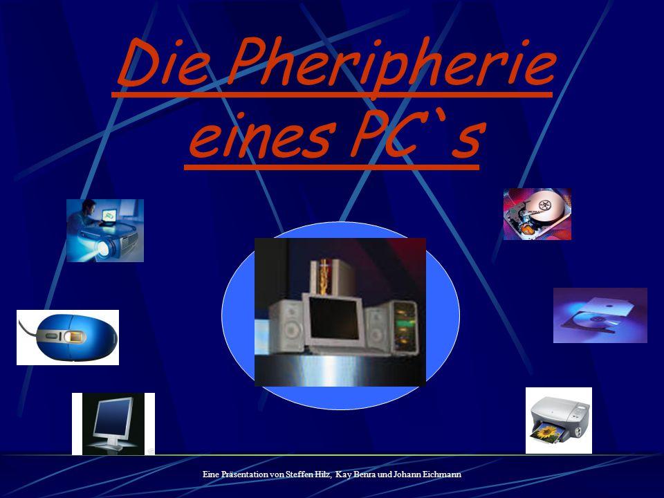 Die Pheripherie eines PC`s