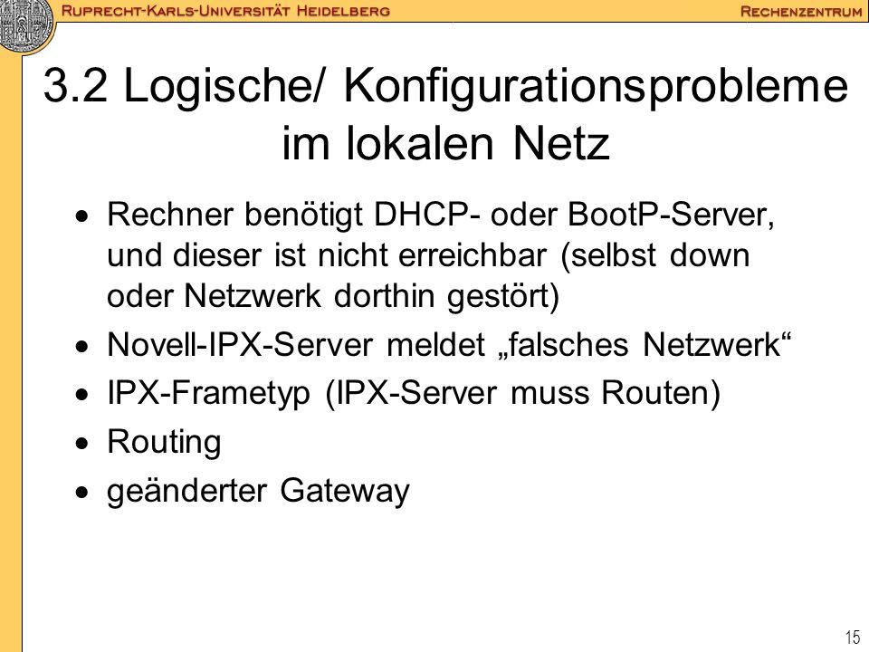 3.2 Logische/ Konfigurationsprobleme im lokalen Netz