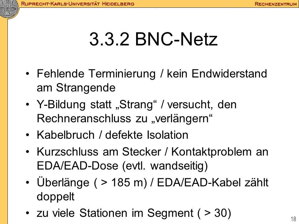 """3.3.2 BNC-Netz Fehlende Terminierung / kein Endwiderstand am Strangende. Y-Bildung statt """"Strang / versucht, den Rechneranschluss zu """"verlängern"""