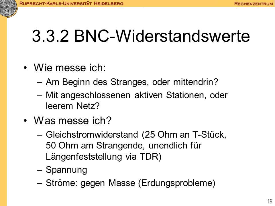 3.3.2 BNC-Widerstandswerte