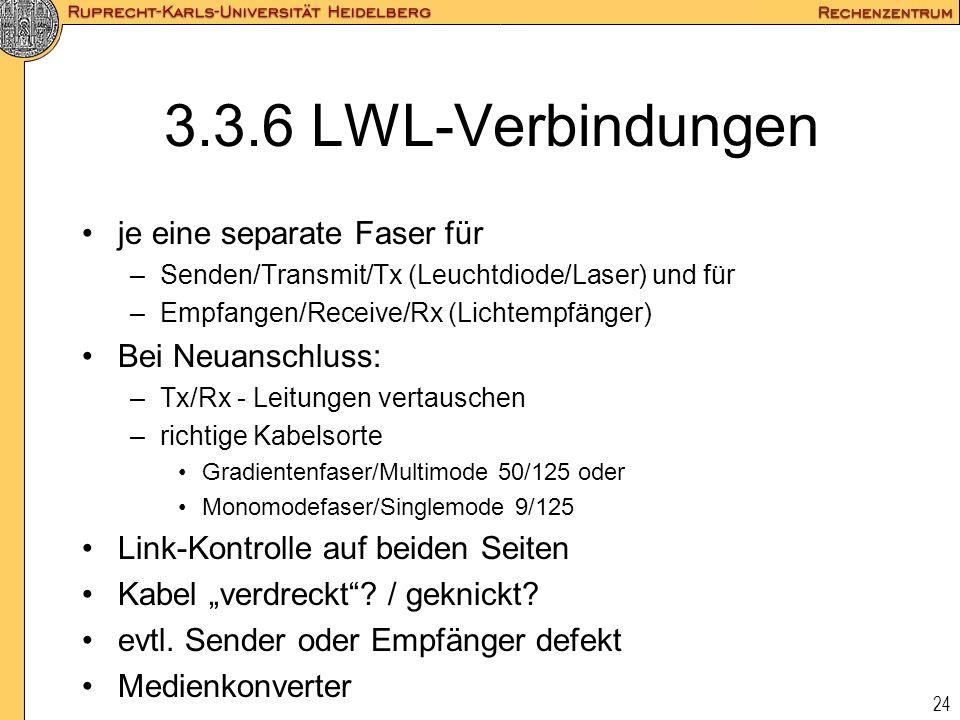 3.3.6 LWL-Verbindungen je eine separate Faser für Bei Neuanschluss: