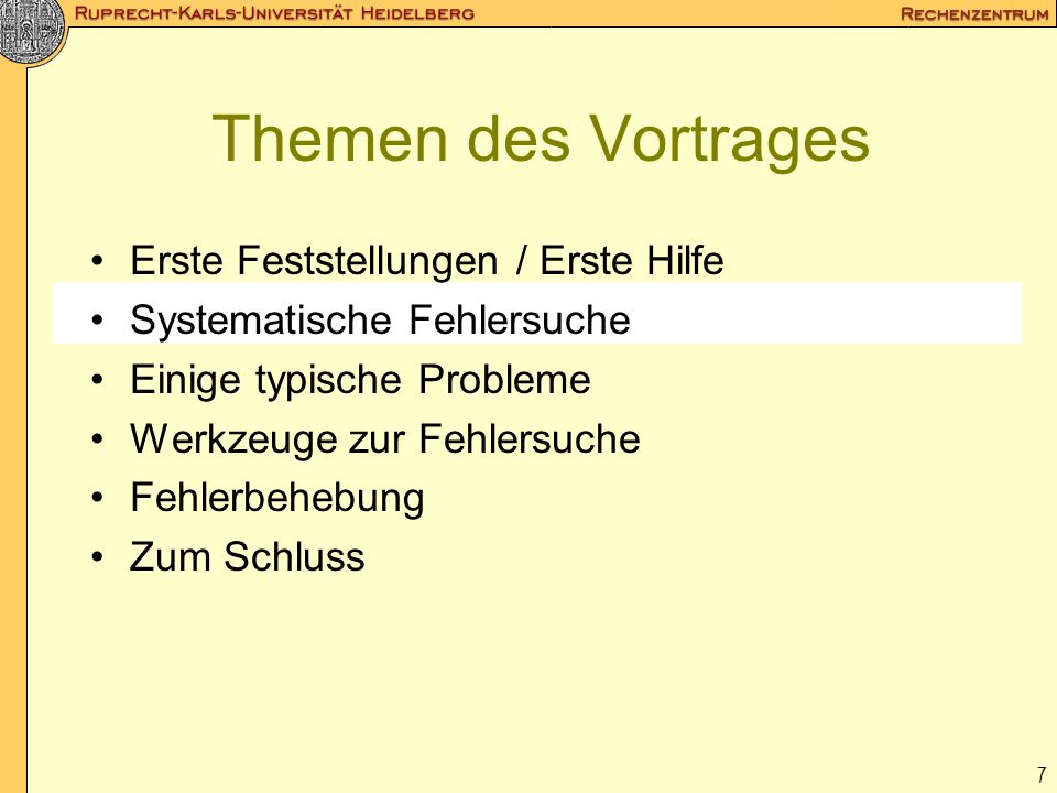 Themen des Vortrages Erste Feststellungen / Erste Hilfe