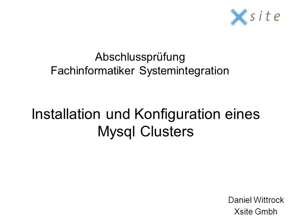 Installation und Konfiguration eines Mysql Clusters