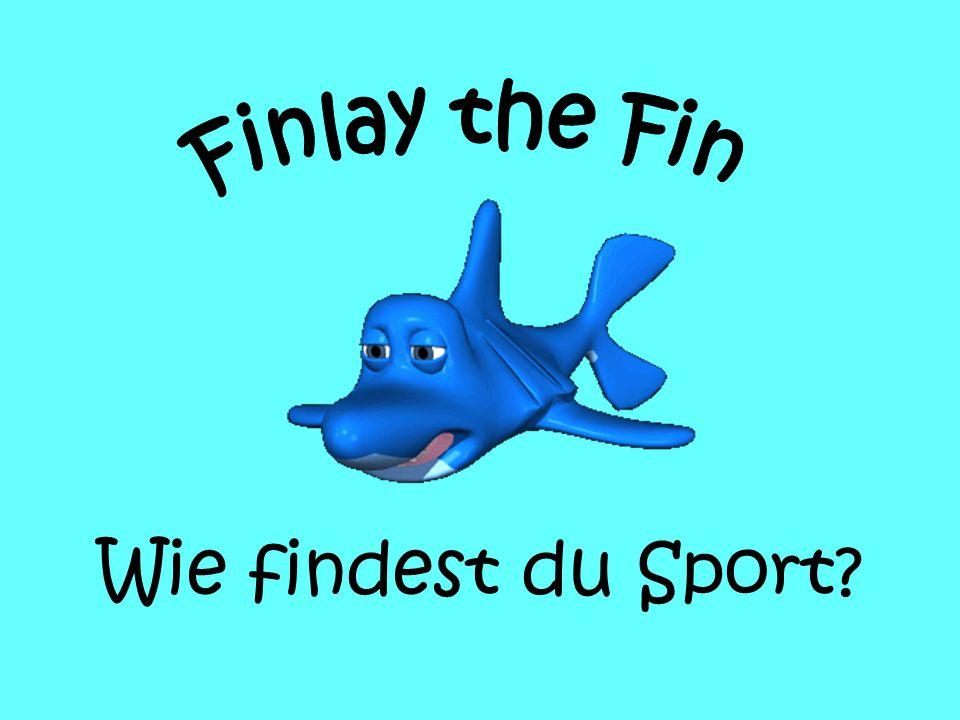 Finlay the Fin Wie findest du Sport