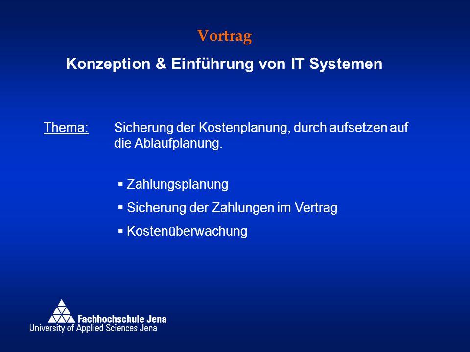 Konzeption & Einführung von IT Systemen