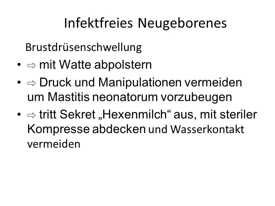 Infektfreies Neugeborenes