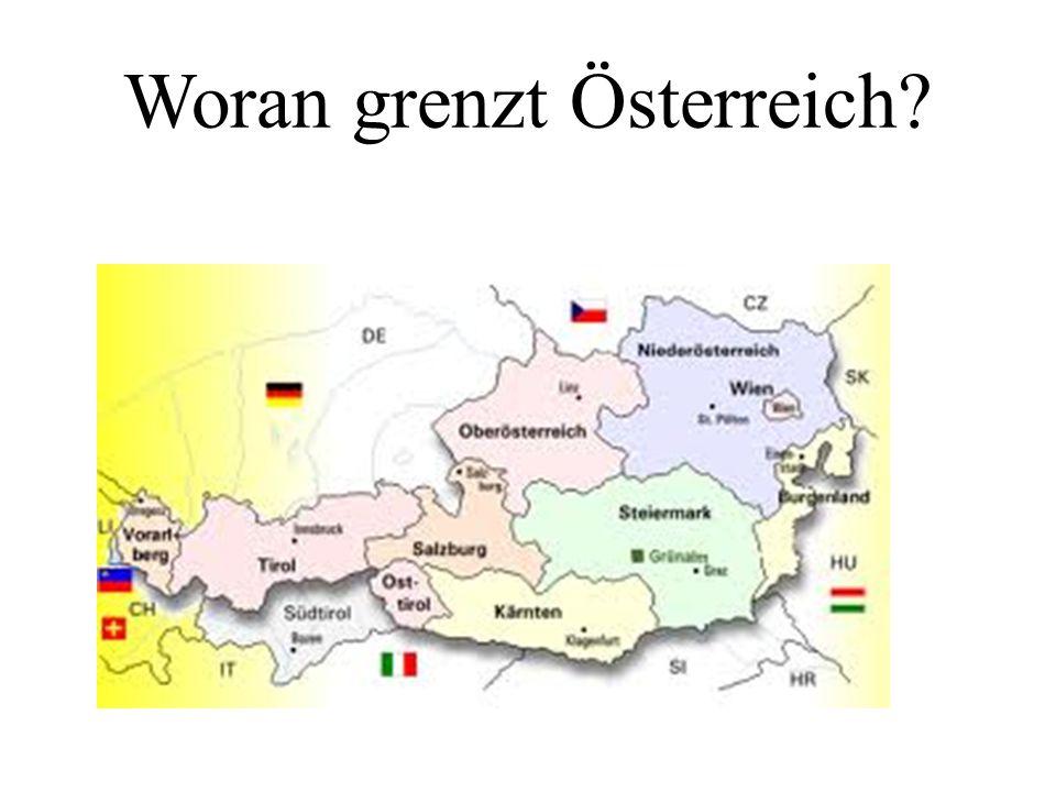 Woran grenzt Österreich