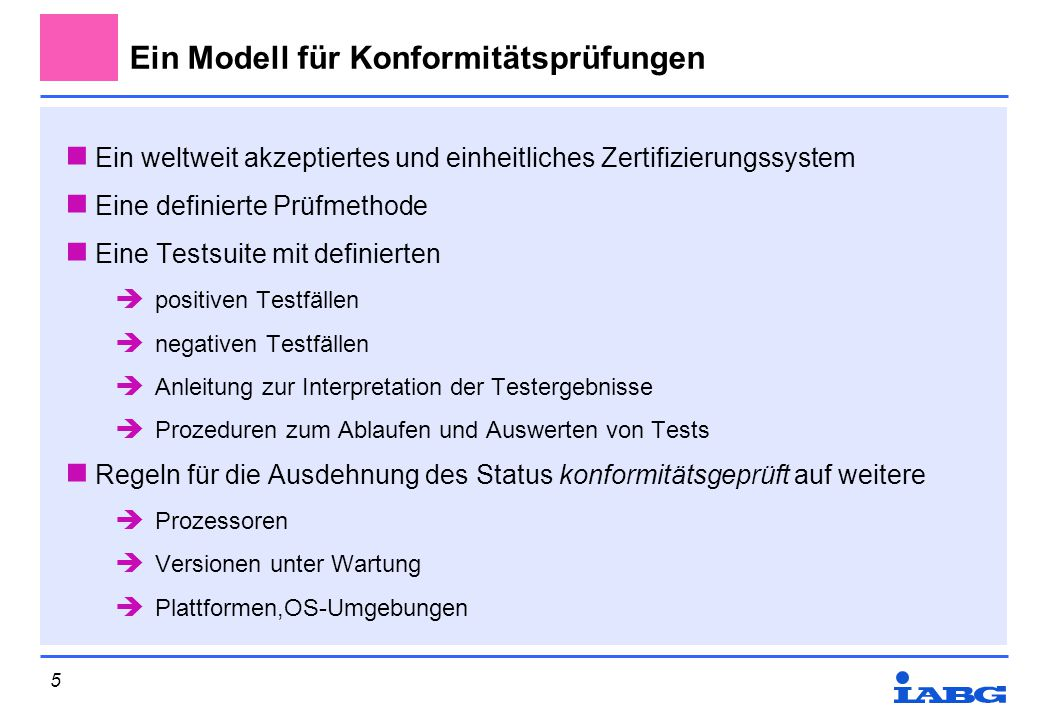 Ein Modell für Konformitätsprüfungen