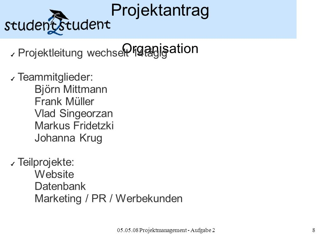 Projektantrag Organisation