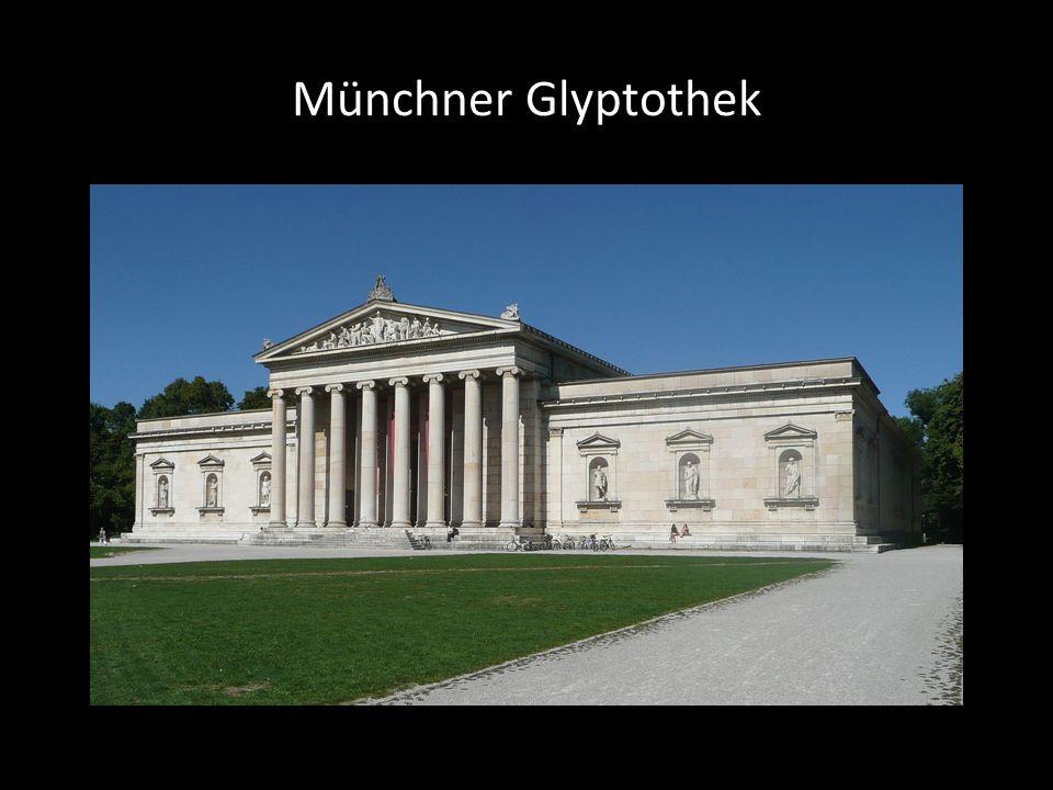 Münchner Glyptothek Münchner Glyptothek Leo von Klenze