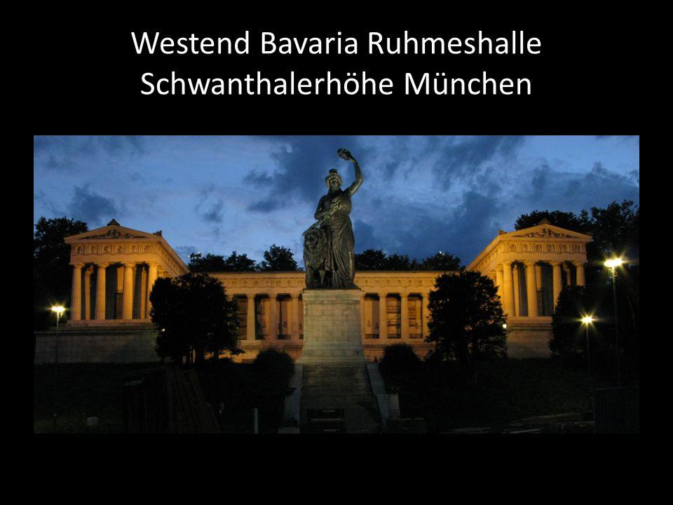 Westend Bavaria Ruhmeshalle Schwanthalerhöhe München