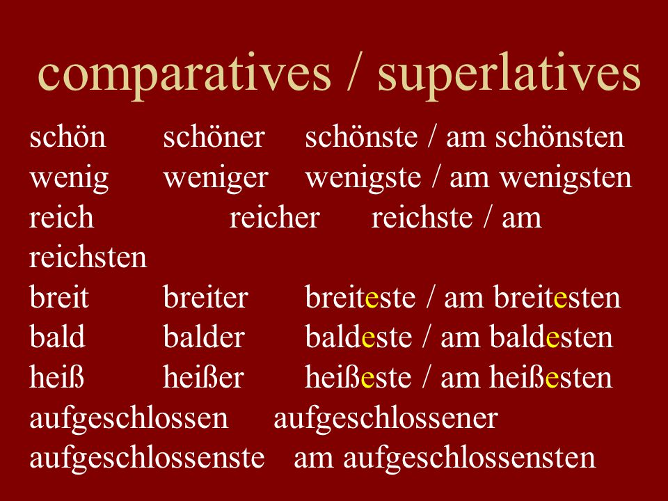 comparatives / superlatives