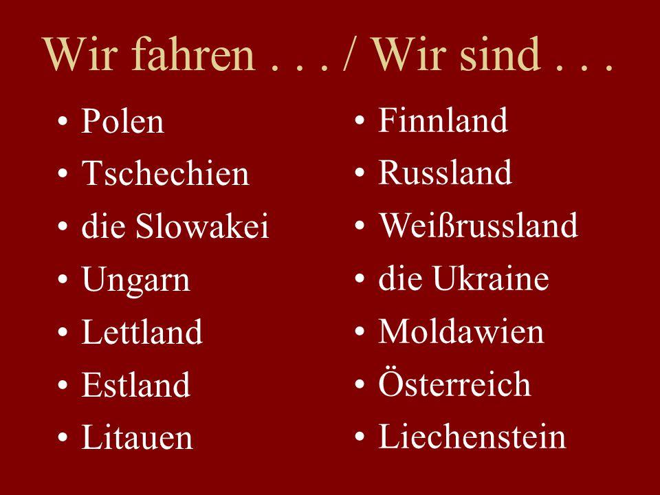 Wir fahren . . . / Wir sind . . . Polen Finnland Tschechien Russland