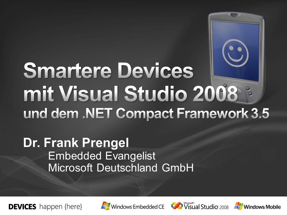Dr. Frank Prengel Embedded Evangelist Microsoft Deutschland GmbH