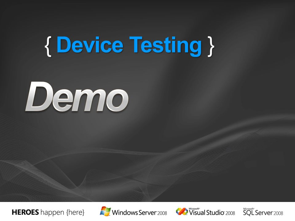Demo { Device Testing } 4/12/2017 9:41 PM