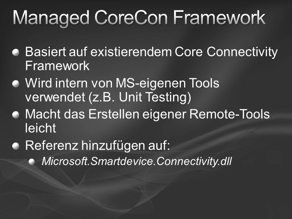 Managed CoreCon Framework