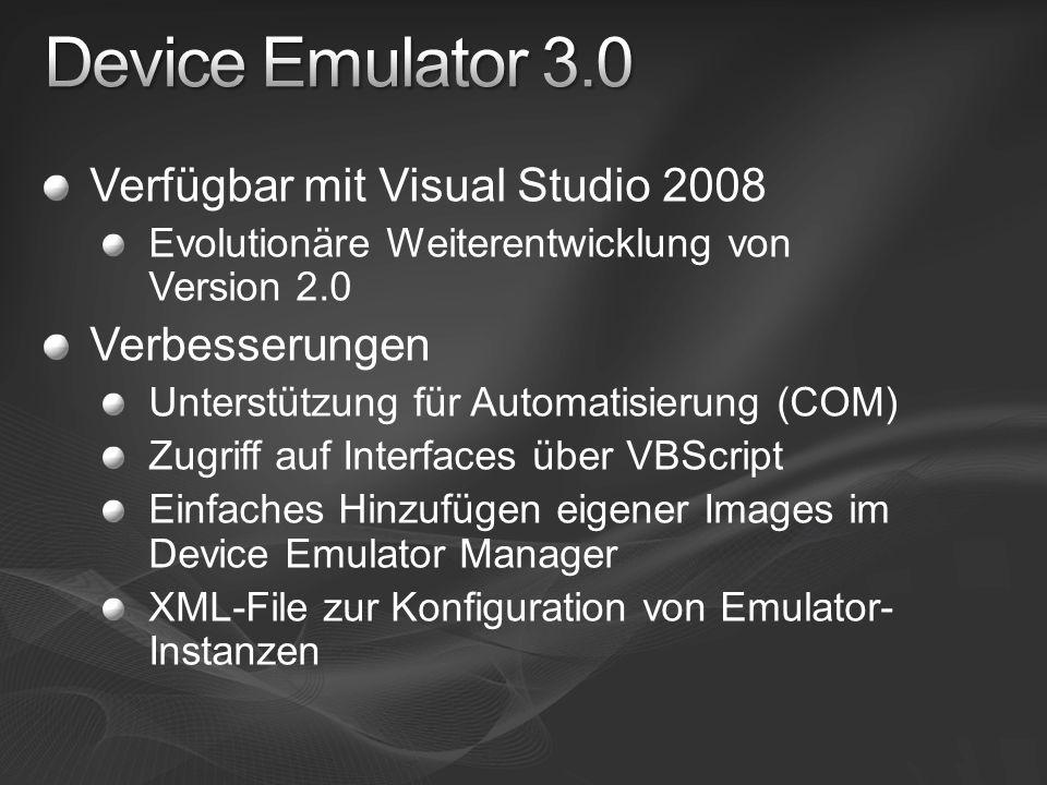 Device Emulator 3.0 Verfügbar mit Visual Studio 2008 Verbesserungen