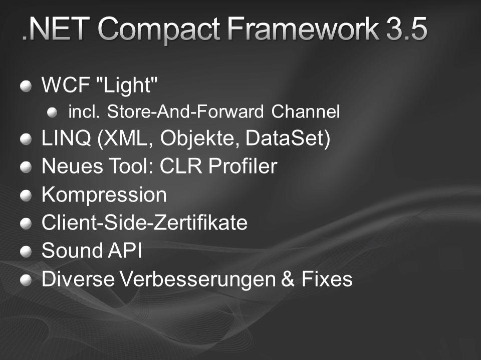 .NET Compact Framework 3.5 WCF Light LINQ (XML, Objekte, DataSet)