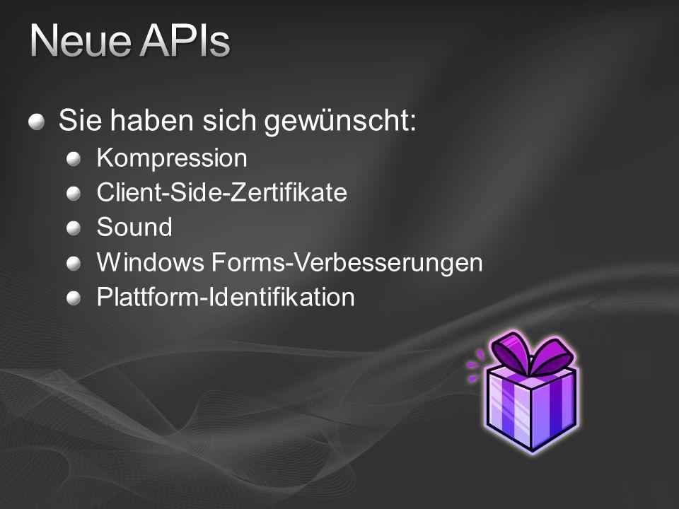 Neue APIs Sie haben sich gewünscht: Kompression
