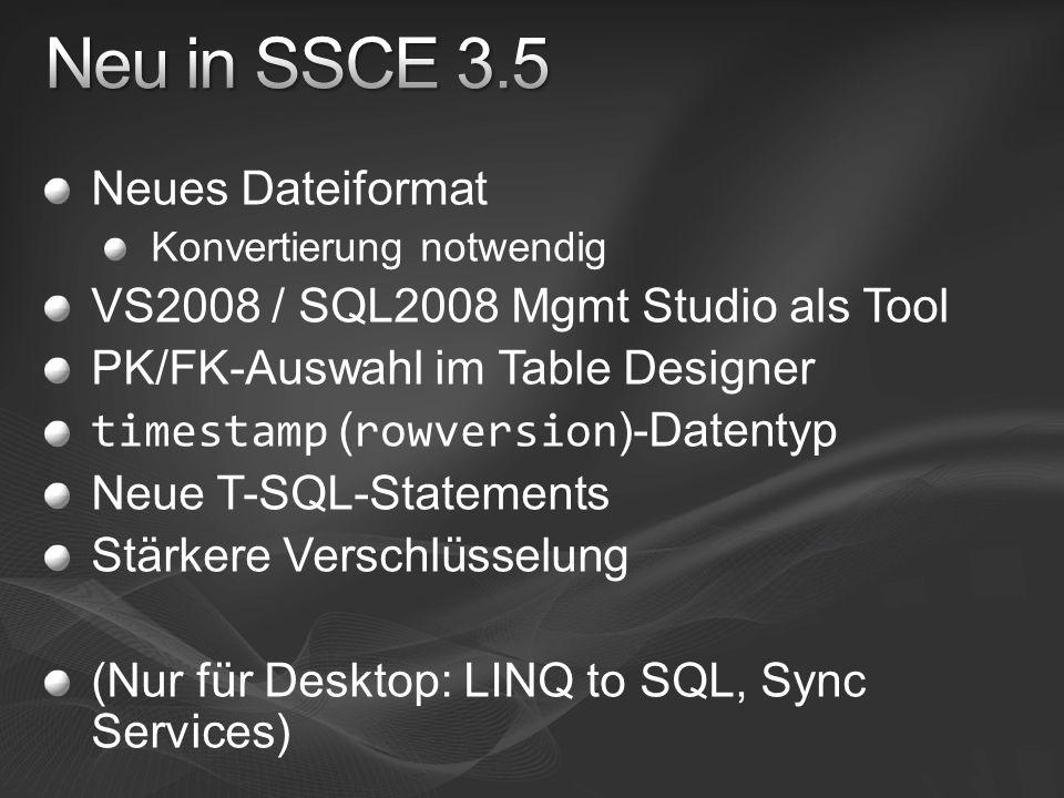 Neu in SSCE 3.5 Neues Dateiformat