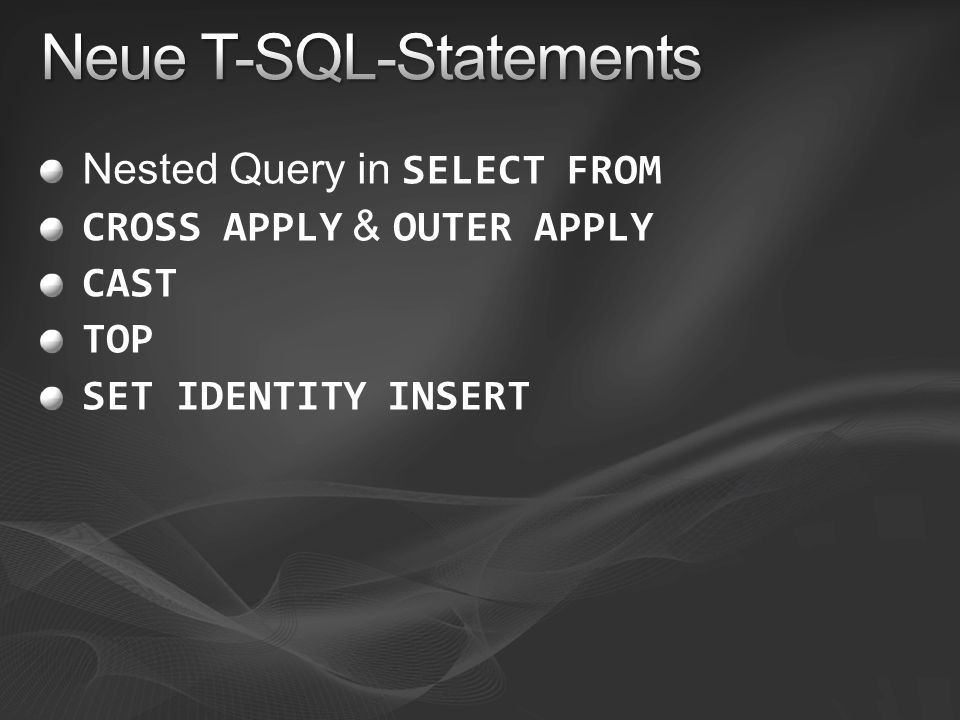 Neue T-SQL-Statements