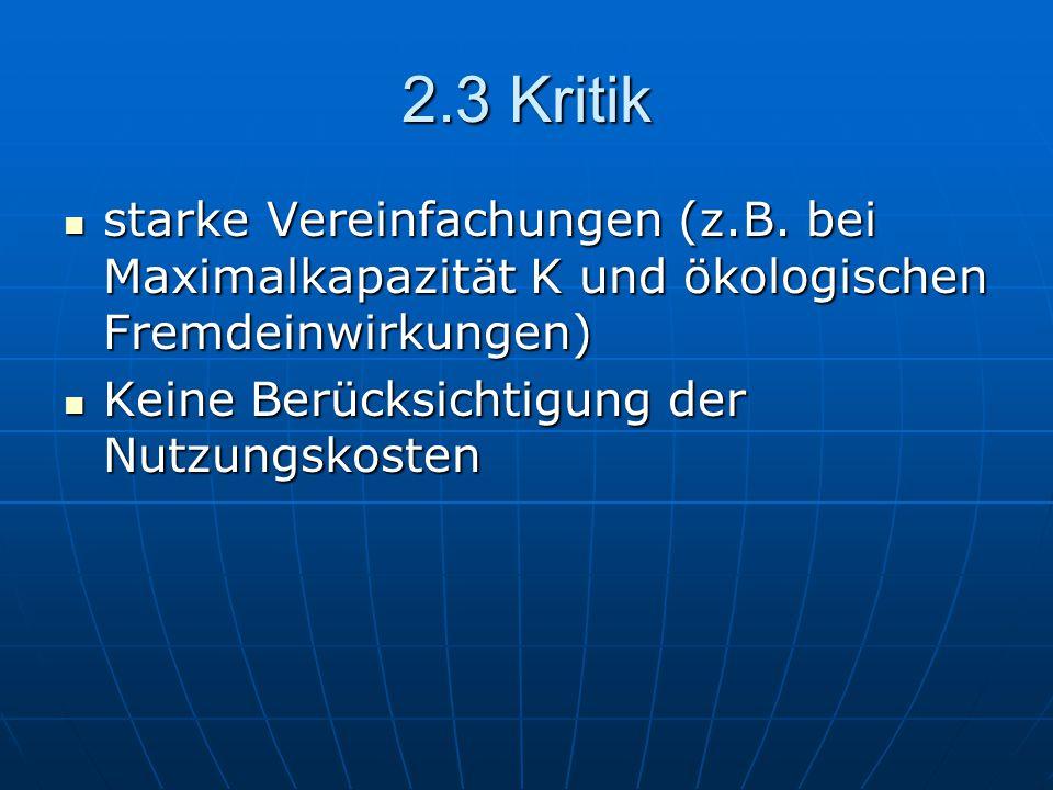 2.3 Kritik starke Vereinfachungen (z.B.