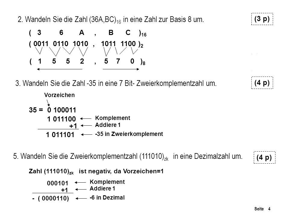 2. Wandeln Sie die Zahl (36A,BC)16 in eine Zahl zur Basis 8 um.