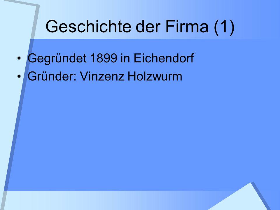 Geschichte der Firma (1)