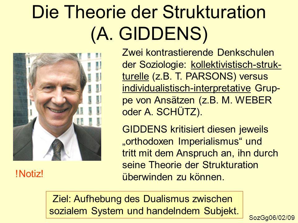 Die Theorie der Strukturation (A. GIDDENS)