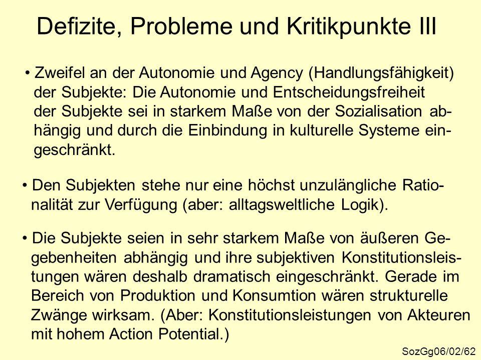 Defizite, Probleme und Kritikpunkte III