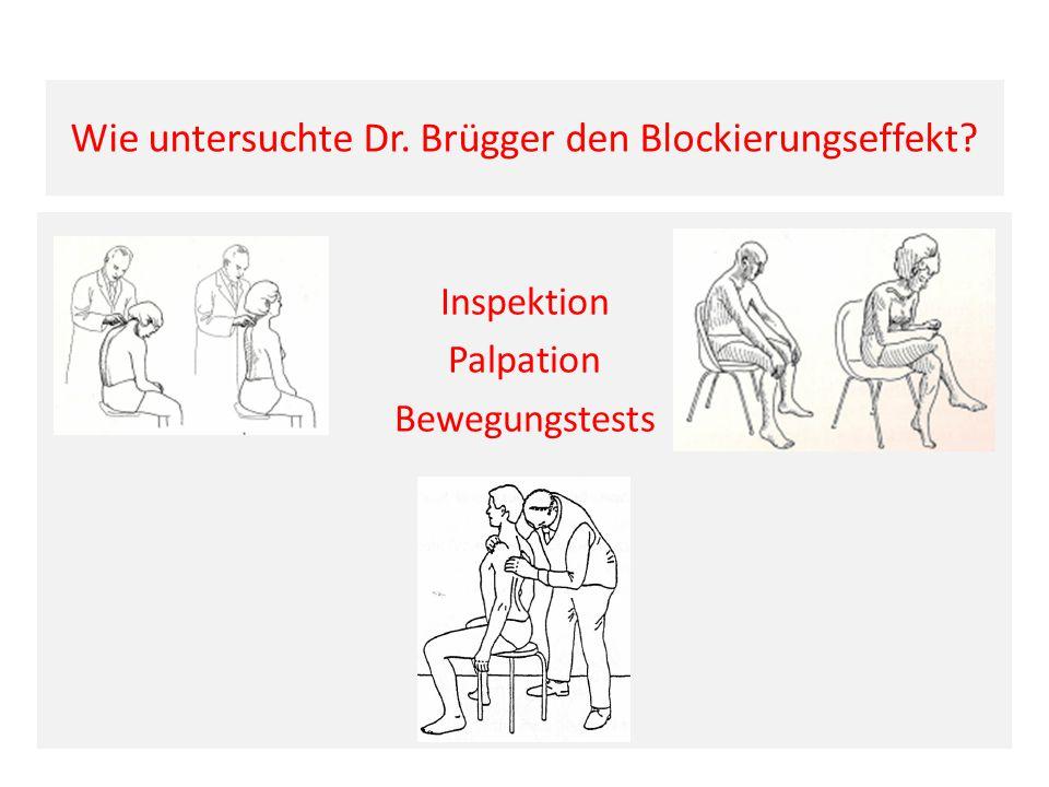 Wie untersuchte Dr. Brügger den Blockierungseffekt