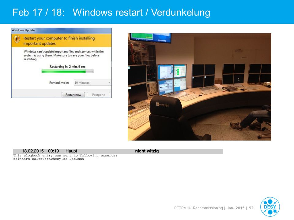Feb 17 / 18: Windows restart / Verdunkelung