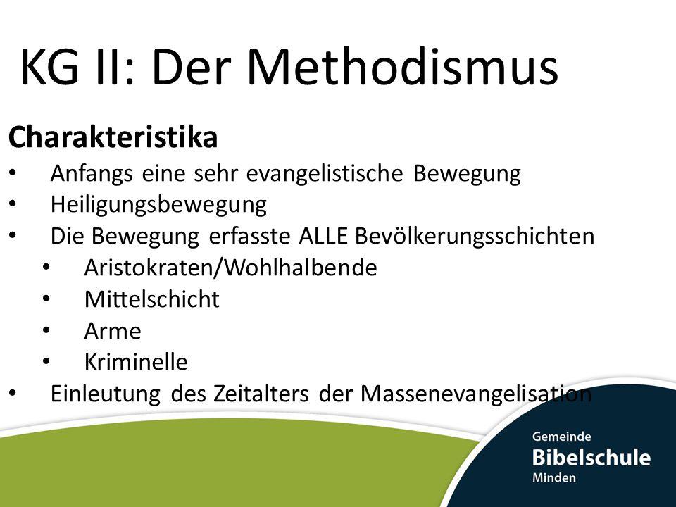 KG II: Der Methodismus Charakteristika