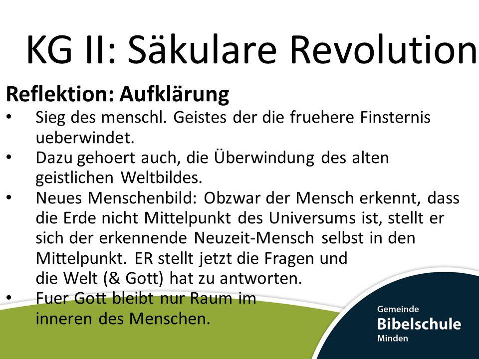 KG II: Säkulare Revolution