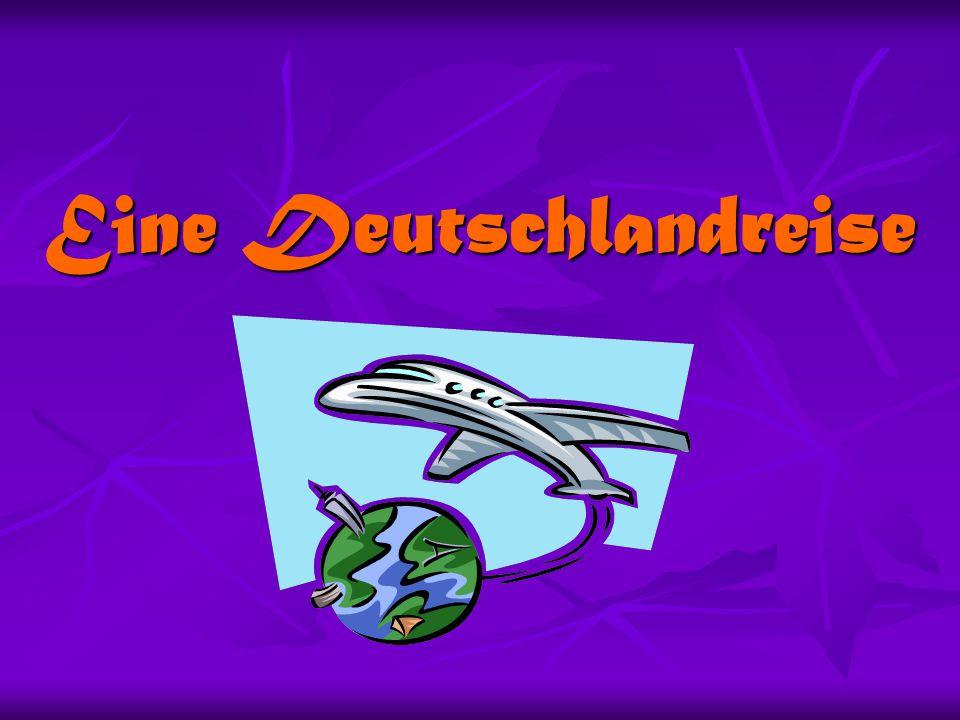Eine Deutschlandreise