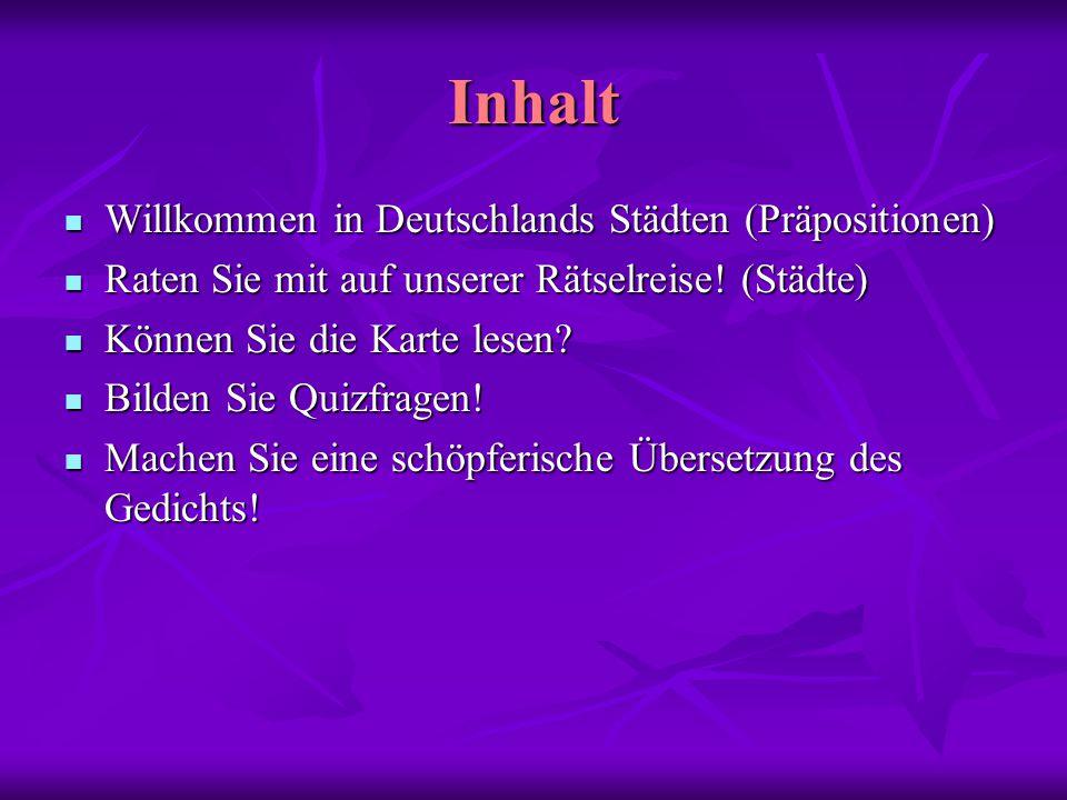 Inhalt Willkommen in Deutschlands Städten (Präpositionen)