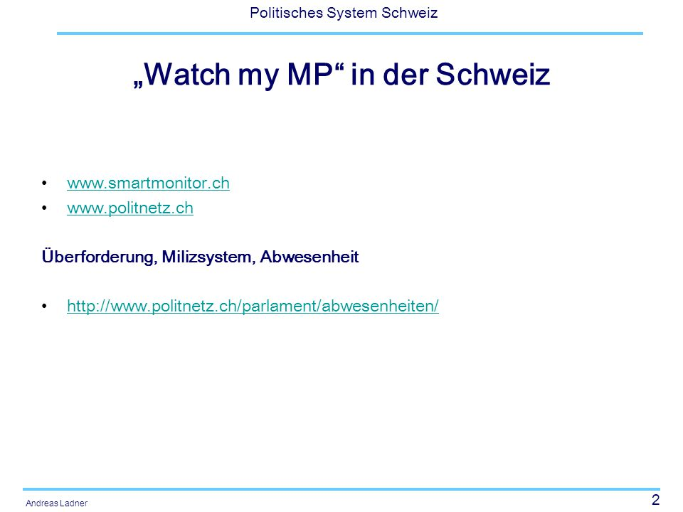 """Watch my MP in der Schweiz"
