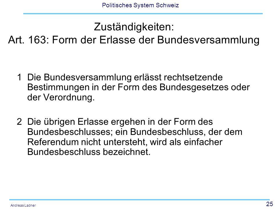 Zuständigkeiten: Art. 163: Form der Erlasse der Bundesversammlung